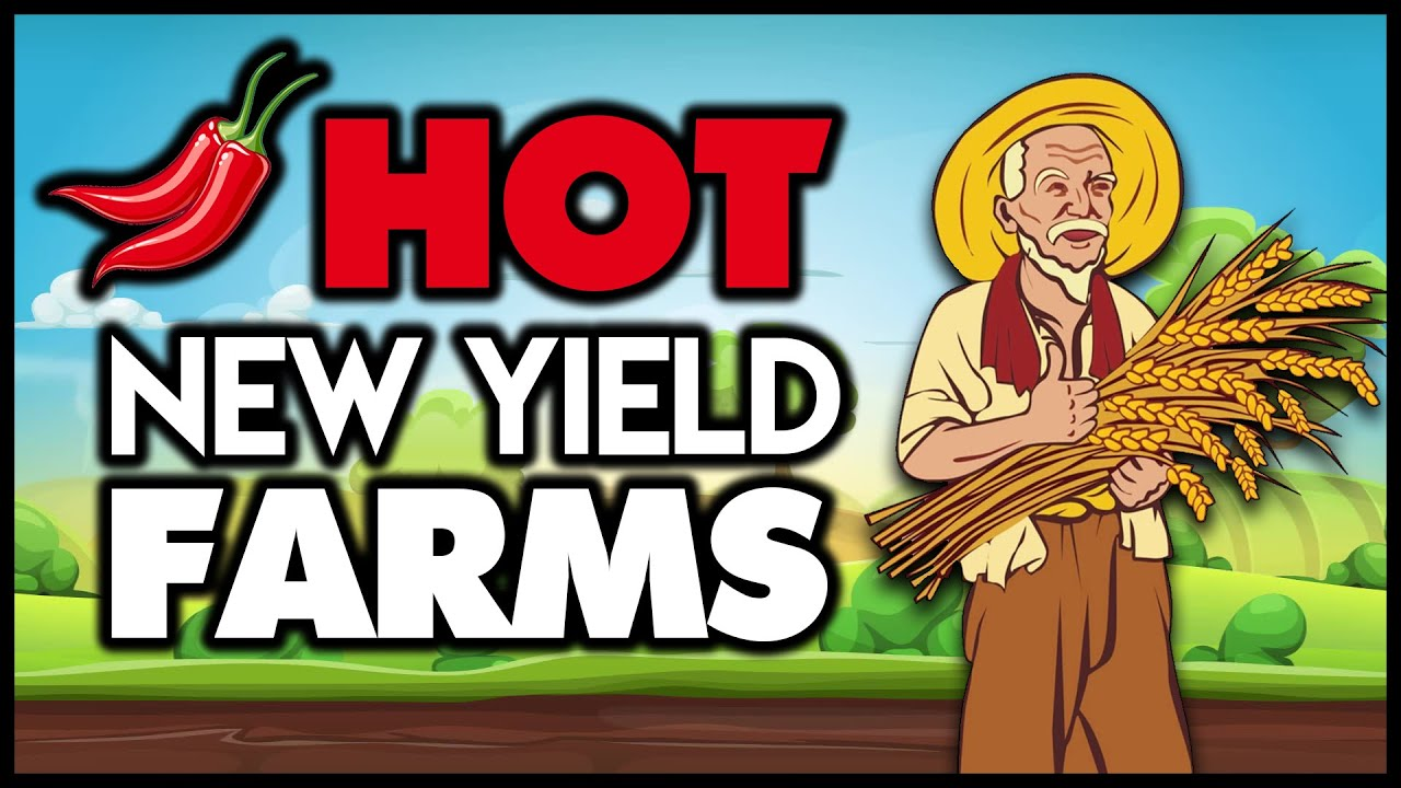 Hot New Yield Farming Projects