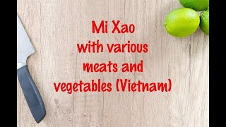 How to cook - Mi Xao with various meats and vegetables (Vietnam)