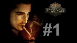 [GERMAN] Let´s play Face Noir - Part 1 - Jack Del Nero [BLIND]