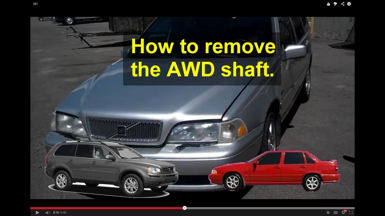 Drive shaft removal, information, Volvo AWD, XC (cross country), etc. - VOTD - YouTube