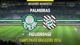 Melhores Momentos - Palmeiras 4 x 0 Figueirense - 30/06/2016