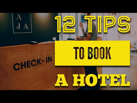 12 Tips for booking a Hotel