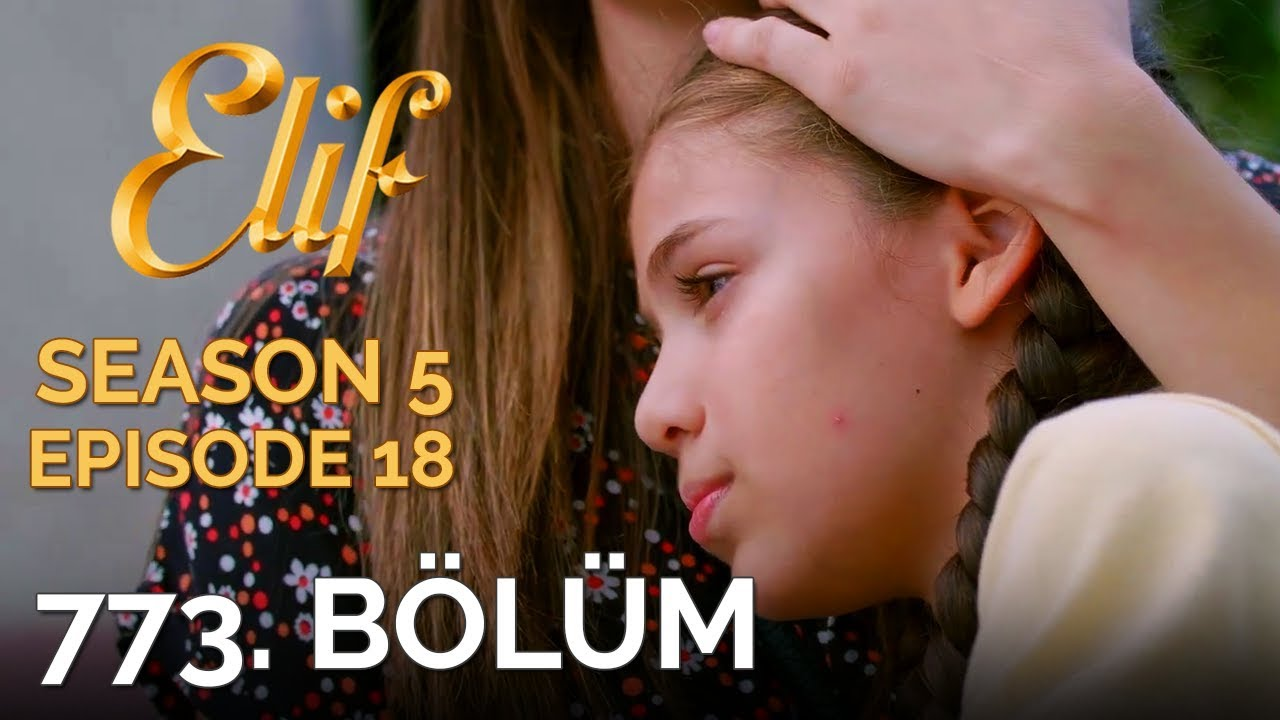 Elif 774  Bölüm | Season 5 Episode 19 - تنزيل يوتيوب