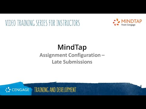 MindTap Progress App: Assignment Configuration - Late Submission Penalties