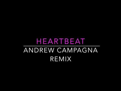 Mat Kearney - Heartbeat (Andrew Campagna Remix)