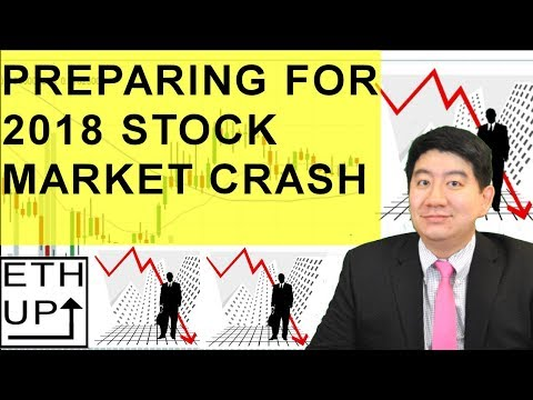 PREPARING FOR STOCK MARKET CRASH 2017 2018!  WHAT SHOULD YOU DO?