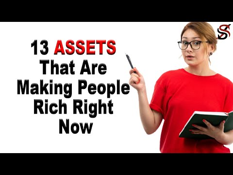 13 Assets that Are Making People Rich Right Now