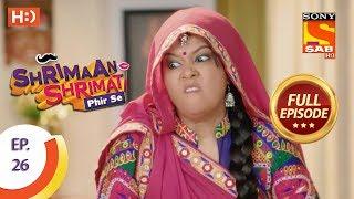 Shrimaan Shrimati Phir Se - Ep 26 - Full Episode - 17th April, 2018
