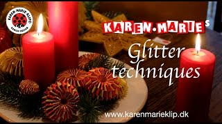 Glitter Techniques for Quilling Projects - Karen Marie Klip & Papir