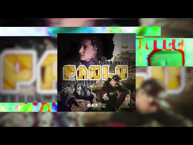PAULO (AUDIO OFICIAL) – FLAKO DOGG