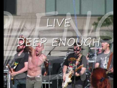 LIVE - Deep Enough (Original)