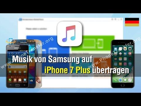 Wie Sie Musik von Samsung auf iPhone 7 Plus übertragen?