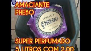 2 EM 1 AMACIANTE PHEBO SUPER PERFUMADO