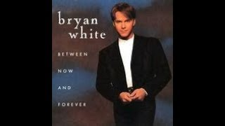 6 So Much for Pretending - Bryan White