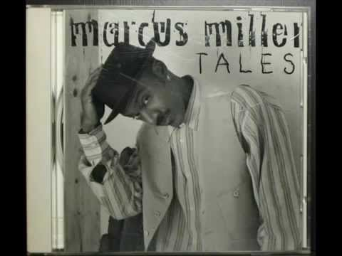 Tales [full cd]  ☊ MARCUS MILLER