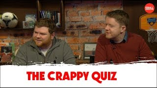 The Crappy Quiz | Sporting Venues and Dutch Courage