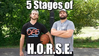 5 Stages of H.O.R.S.E. 🏀