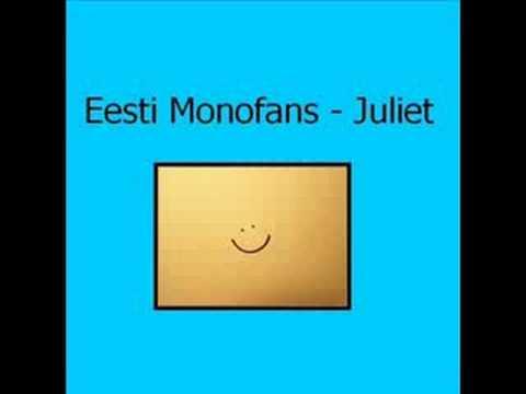 Monofans - Juliet