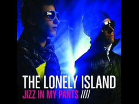 The Lonely Island - Jizz In My Pants *w/o Video; HQ Audio*