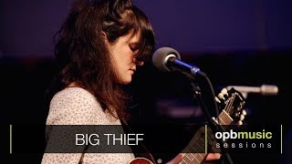Big Thief - Parallels (opbmusic)