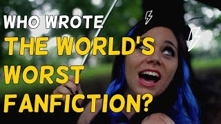 The Mystery Behind The World's Worst Fanfiction