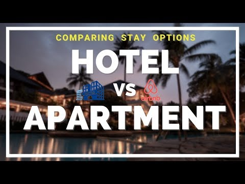 Apartment Vs Hotel   Benefits Of Airbnb   Hotel Or Apartment - What Is Better?