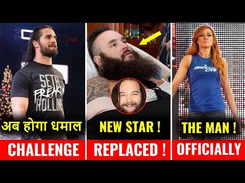 Open Challenge RETURNS on Raw ! CANCELLED Braun Match ? Becky Lynch is The Man Officially !