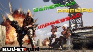 Bullet Run Gameplay primeira impressão BR-PT