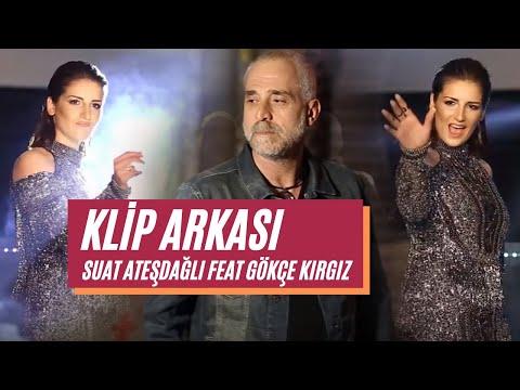Suat Ateşdağlı Feat Gökçe Kırgız  - Son Rötuş -Backstage ( klip arkası )