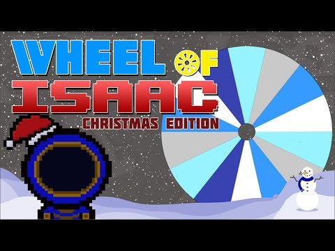 THE WORST CHRISTMAS WHEEL OF ISAAC EVER! [25DoOC]