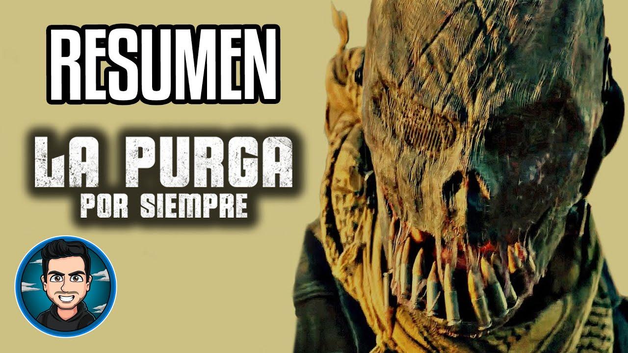 Resumen La Purga Por Siempre (The Forever Purge - 2021)