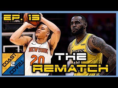 S1EP19: Knicks Vs Lakers REMATCH Post Game | Coast 2 Coast LIVE