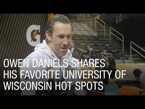 Owen Daniels Shares His Favorite University of Wisconsin Hot Spots