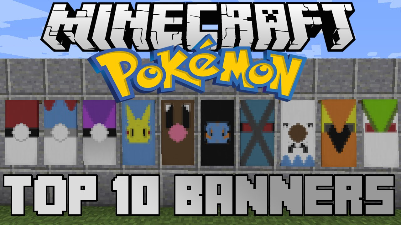 minecraft top 10 pokemon banners! with tutorial! - youtube