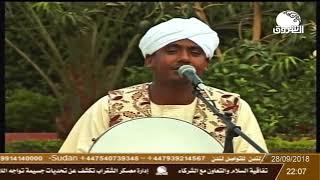 الشاشاي متين - الراوي الشيخ حاج العاقب - المادح محمد رحمة و المادح محمد جاد الله
