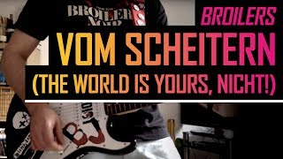 Broilers - Vom Scheitern (The World is Yours, Nicht!) - Guitar Cover