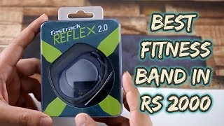 Fastrack Reflex 2.0 - Best Sports Band Under 2000 ????
