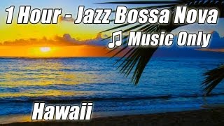 JAZZ INSTRUMENTAL Music Smooth Bossa Nova Piano Playlist Chill Out Relaxing Soft Latin Musica Mix