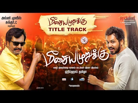 Meesaya Murukku - Title Song | Hiphop Tamizha ft. Kharesma