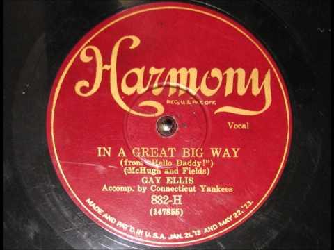 IN A GREAT BIG WAY By Annette Hanshaw As Gay Ellis 1929