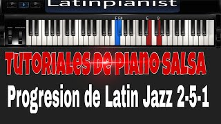 TUTORIAL de Salsa en Piano: Progresion de Latin Jazz 2-5-1 [Backing track al final!]