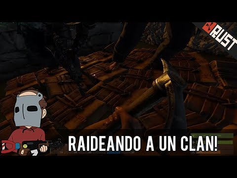 Rust: RAIDEO ÉPICO A UN CLAN GIGANTE!!