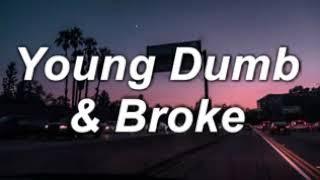 Khalid yound dumb and broke