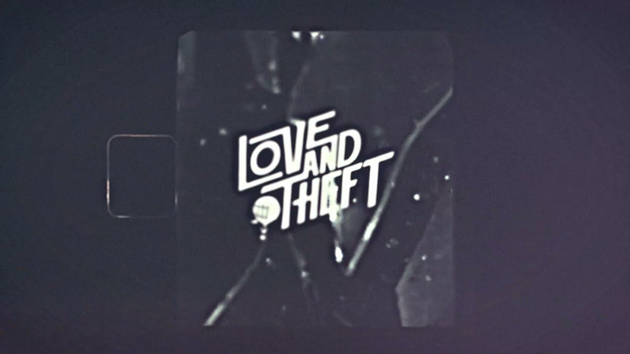 Love and Theft Mirror Mirror (Official Lyric Video)
