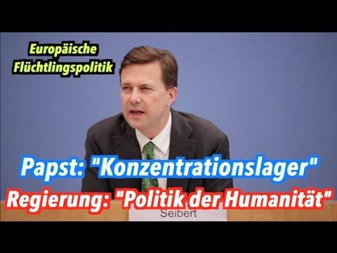 EU-Flüchtlingspolitik: Bundesregierung lehnt KZ-Vergleich vom Papst ab