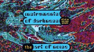Art of Noise - Instruments of darkness (1986)