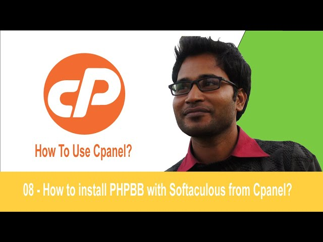 08 - How to install PHPBB with Softaculuous from Cpanel?
