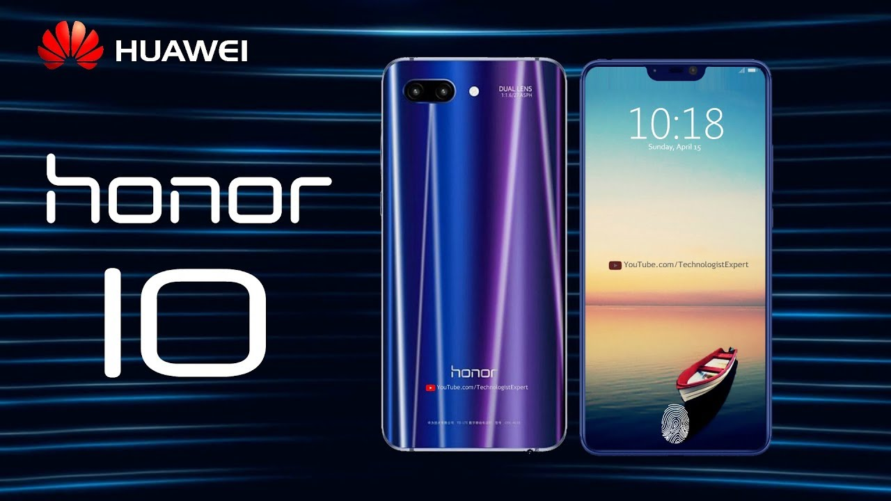 Huawei Honor 10 [2018] First Look, Concept, Release Date - Full Details!!! - YouTube