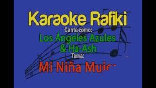 Los Ángeles Azules & Ha-Ash - Mi Niña Mujer Karaoke Demo