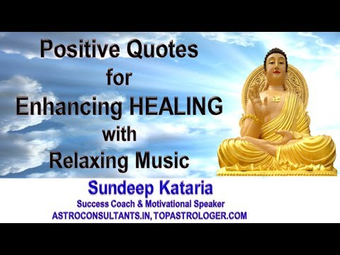 Positive Quotes for Enhancing HEALING with Relaxing Music